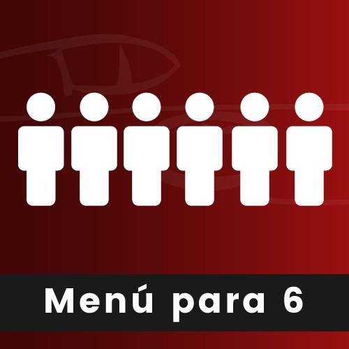 MENÚ PARA 6